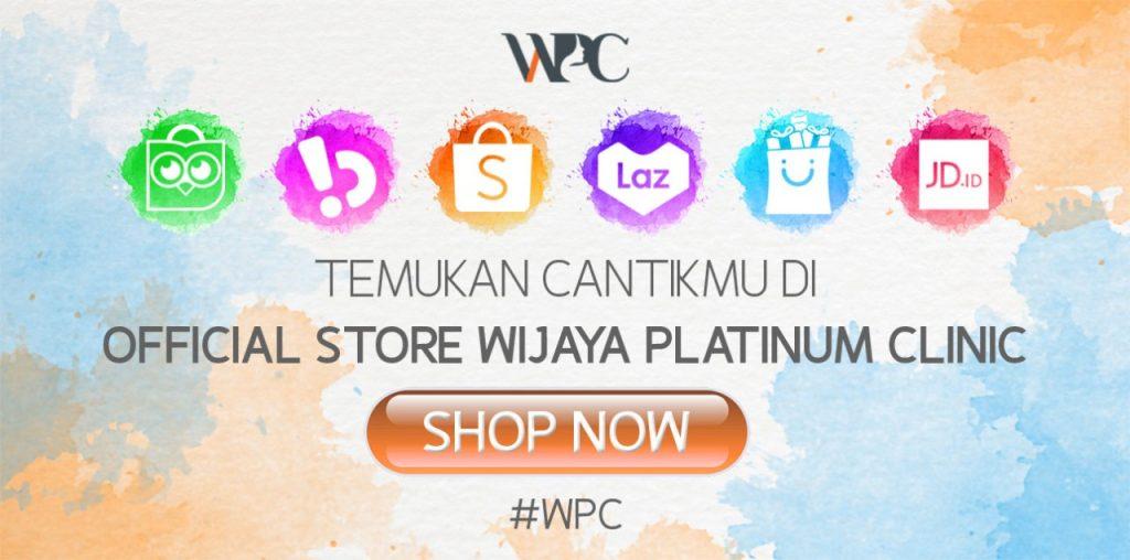 wijaya platinum clinic wpc official store belanja skincare terpercaya